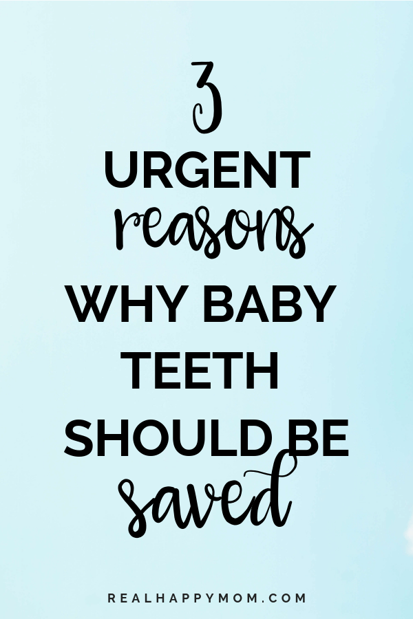 3 Urgent Reasons Why Baby Teeth Should Be Saved 1