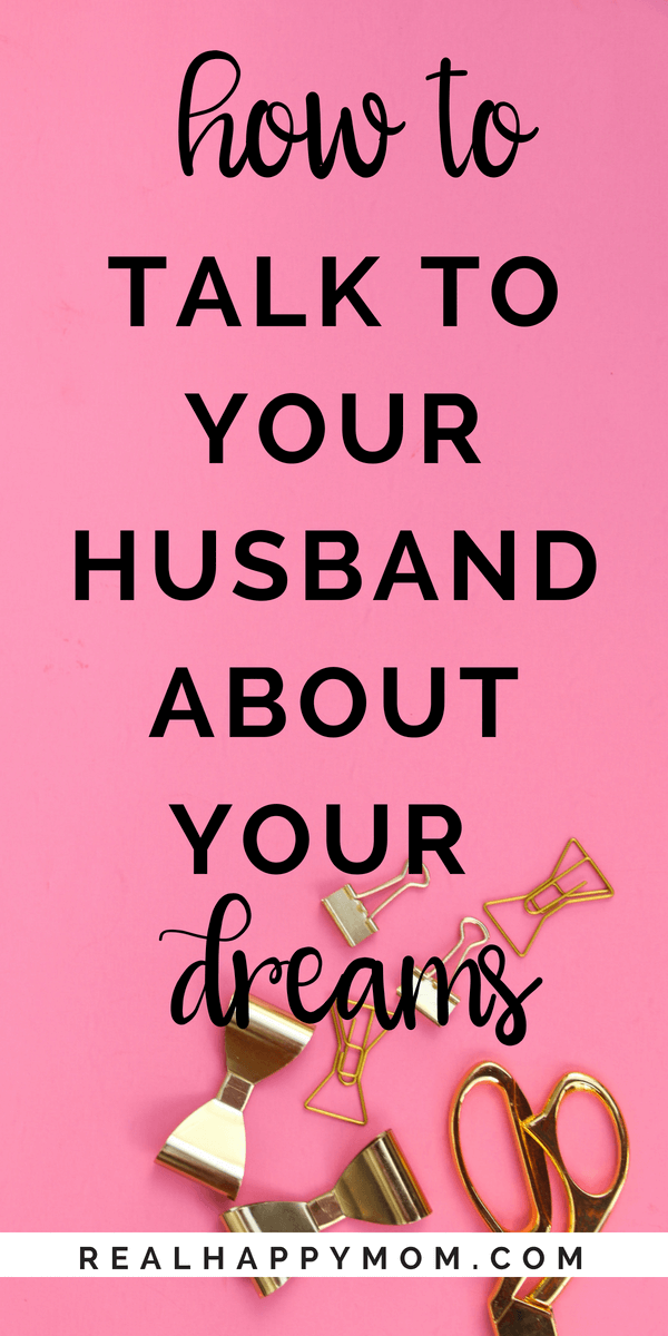 How to talk to my husband about my dreams. When sharing your dreams with your husband you may have to utilize BLUF. Or bottom line up front.