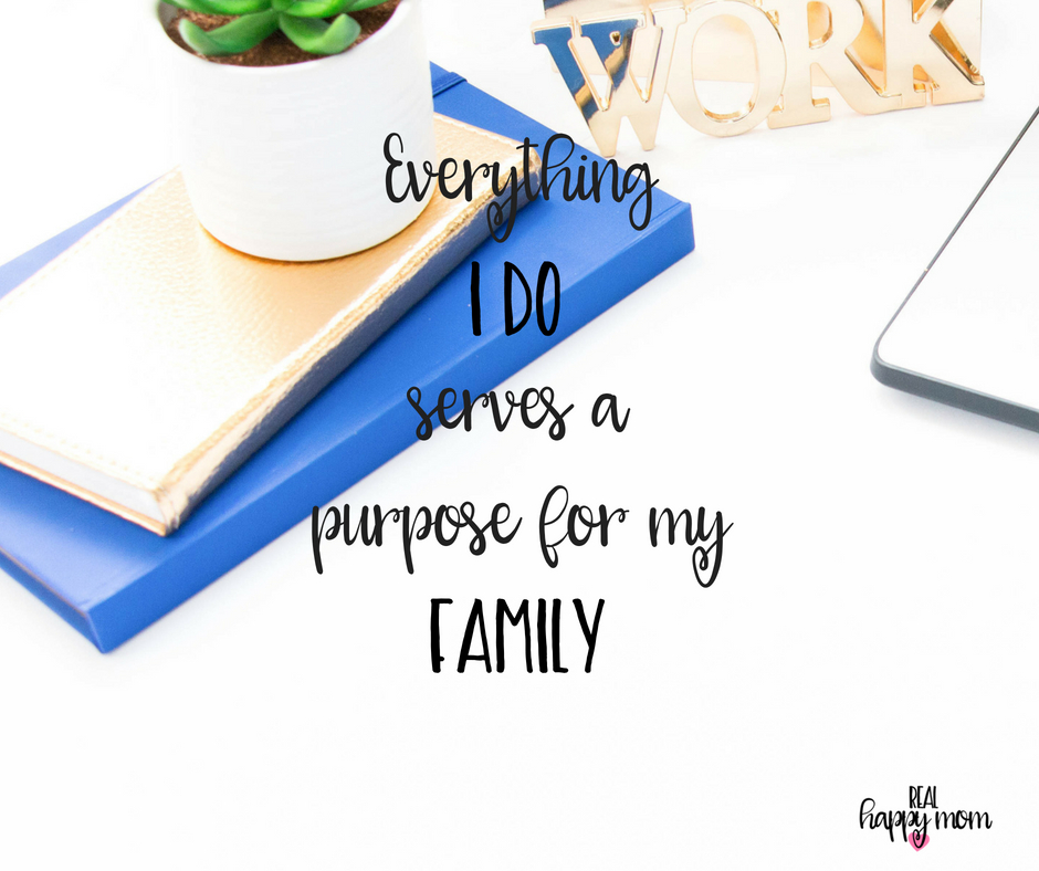 Everything I do serves a purpose for my family. Inspirational quotes for women moms, mom quotes