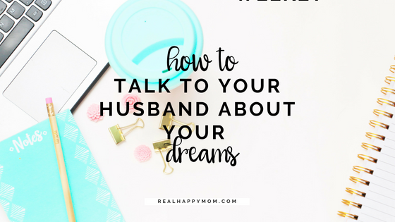 How to Talk to My Husband About My Dreams