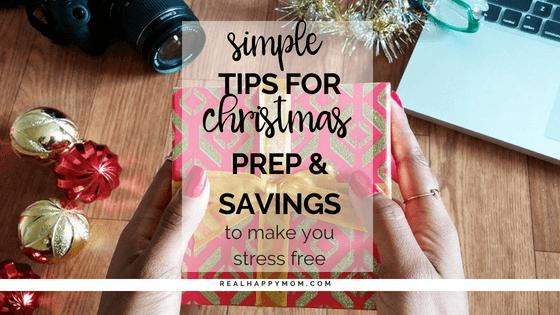 Simple Tips for Christmas Prep & Saving to Make You Stress Free
