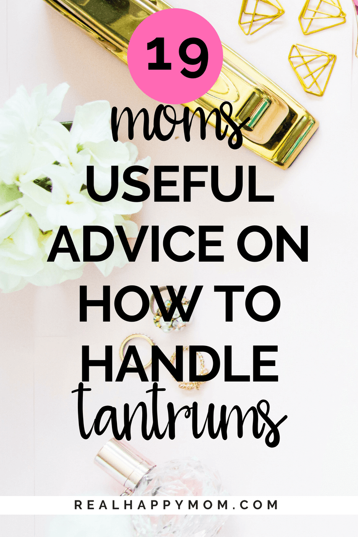 19 Moms Useful Advice on How to Handle Tantrums