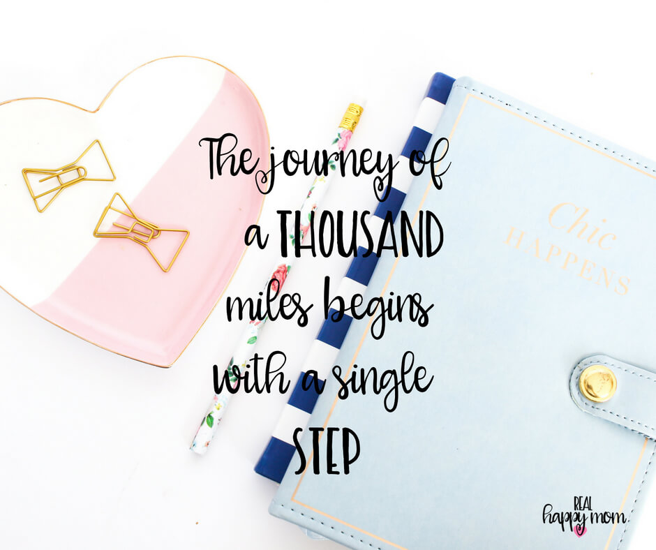 Sensational Quotes for Busy Moms You Need to See - The journey of a thousand miles begins with a single step.