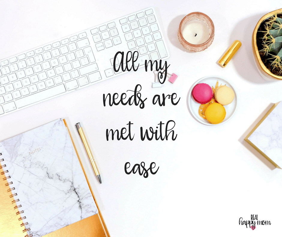 Sensational Quotes for Busy Moms You Need to See - All my needs are met with ease.