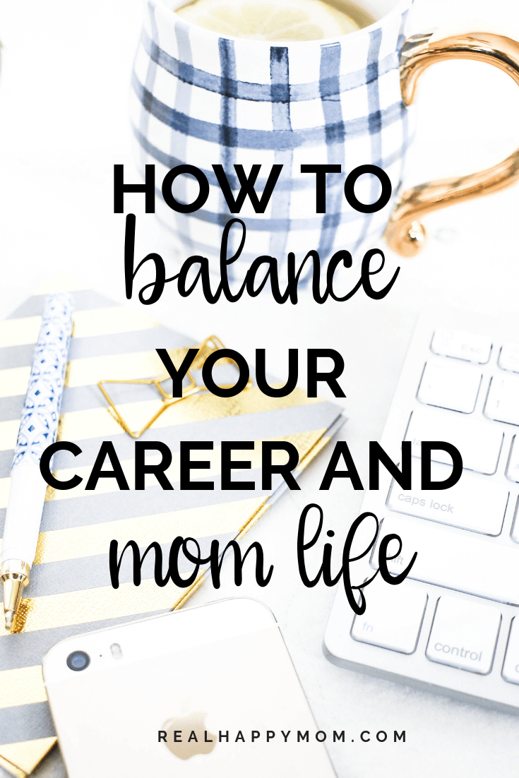 Worried that you aren't able to balance work and mom life? Check out this post with tips on how to balance work and mom life with ease. #realhappymom #momlife