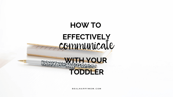 How to Effectively Communicate with Your Toddler