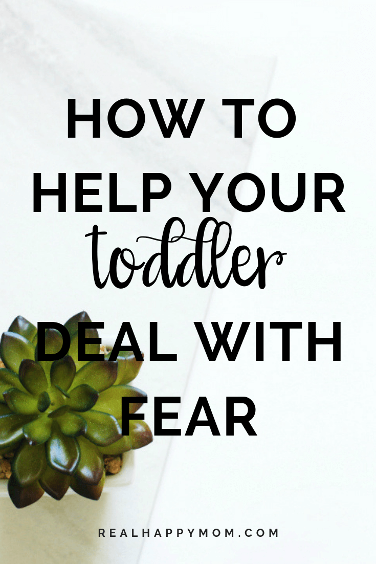 How to Help Your Toddler Deal with Fear 1