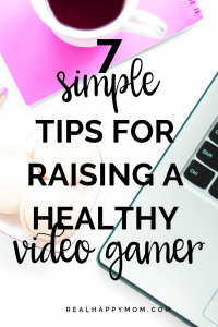 7 Simple Tips for Raising a Healthy Video Gamer 1