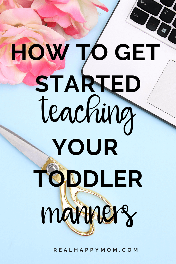 How to Get Started Teaching Your Toddler Manners 1