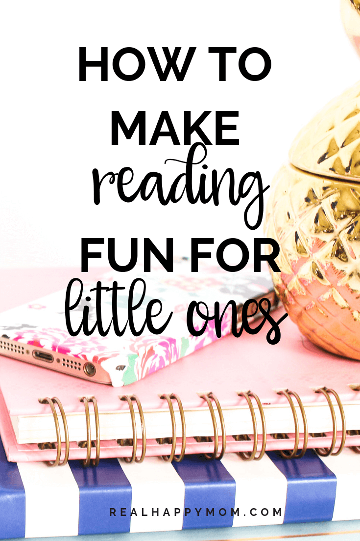 How to Make Reading Fun for Little Ones 1