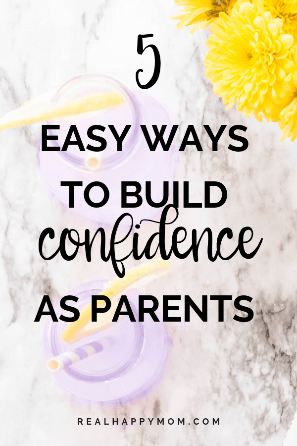 5 Easy Ways to Build Confidence as Parents 1
