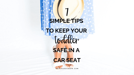 how to keep a toddler safe in a car seat