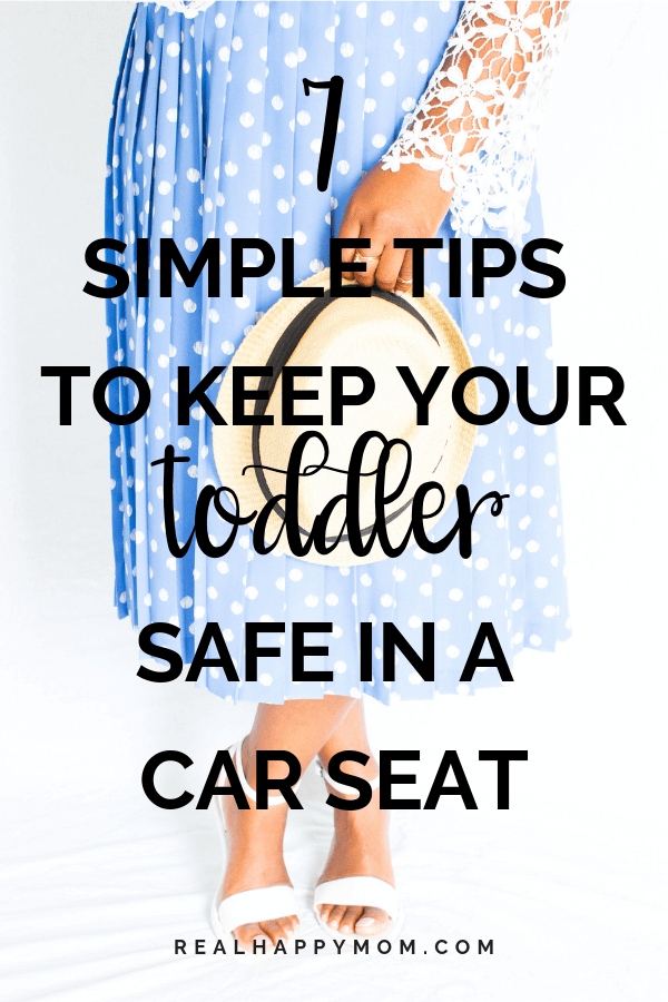 Don't let car seat safety confuse you. There are so many designs and different ways to install them. Don't worry. Check out these tips on how to keep a toddler safe in a car seat. #realhappymom #carseat