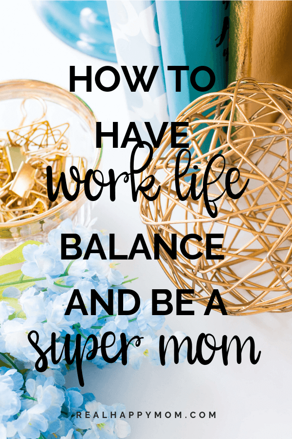 work life balance tips for working mothers. work life balance tips for moms.