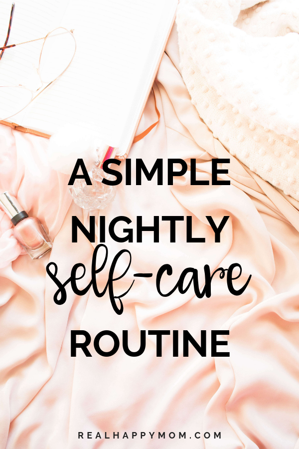 A Simple Nightly Self Care Routine