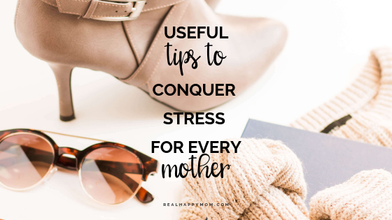 Stress Tips for Moms