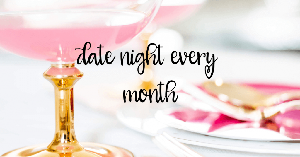 date night every month - 9 Ways to Keep Your Marriage Fun and Exciting