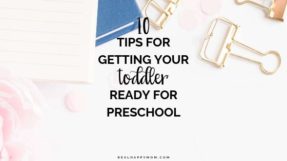 10 Tips for Getting Your Toddler Ready for Preschool