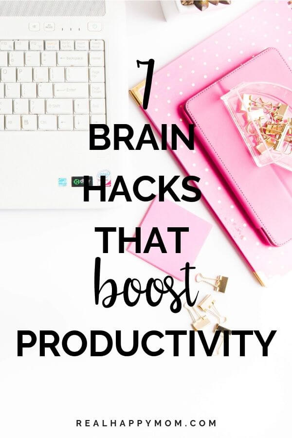 7 Brain Hacks That Boost Productivity 1