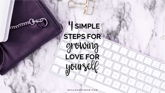 How to Grow Love For Yourself