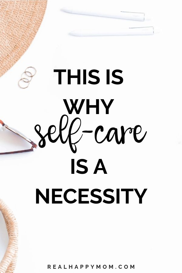 This is Why Self-Care is a Necessity 1