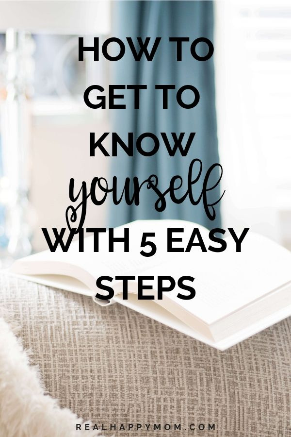 How to Get to Know Yourself with 5 Easy Steps