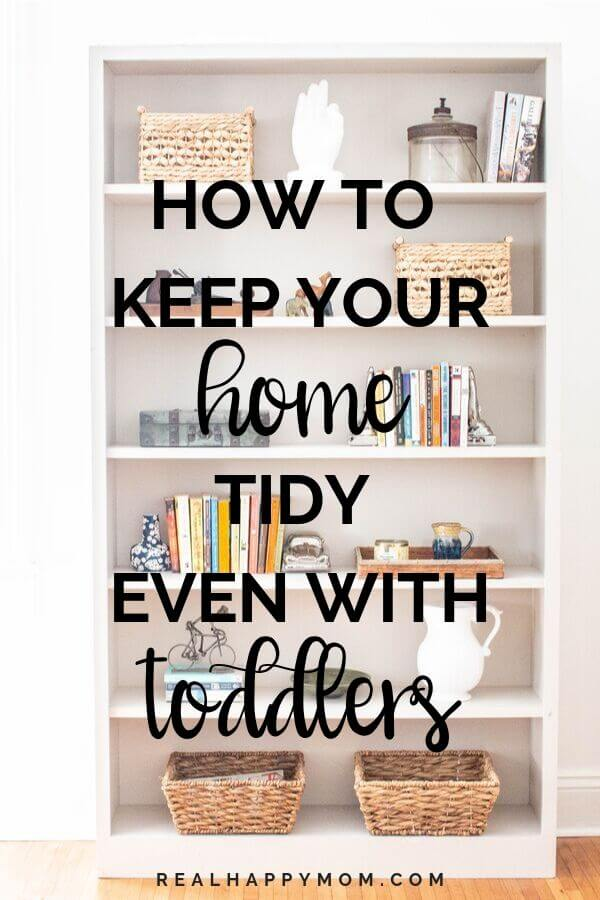 How to Keep Your House Tidy Even With Toddlers 1