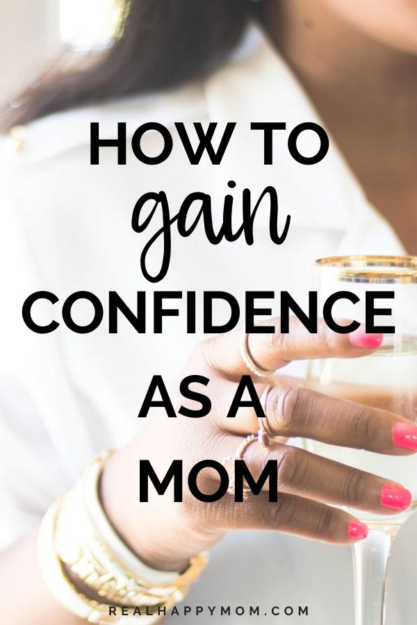 How to Gain Confidence as a Mom Pin