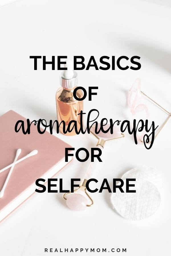 The Basics of Aromatherapy for Self Care 13