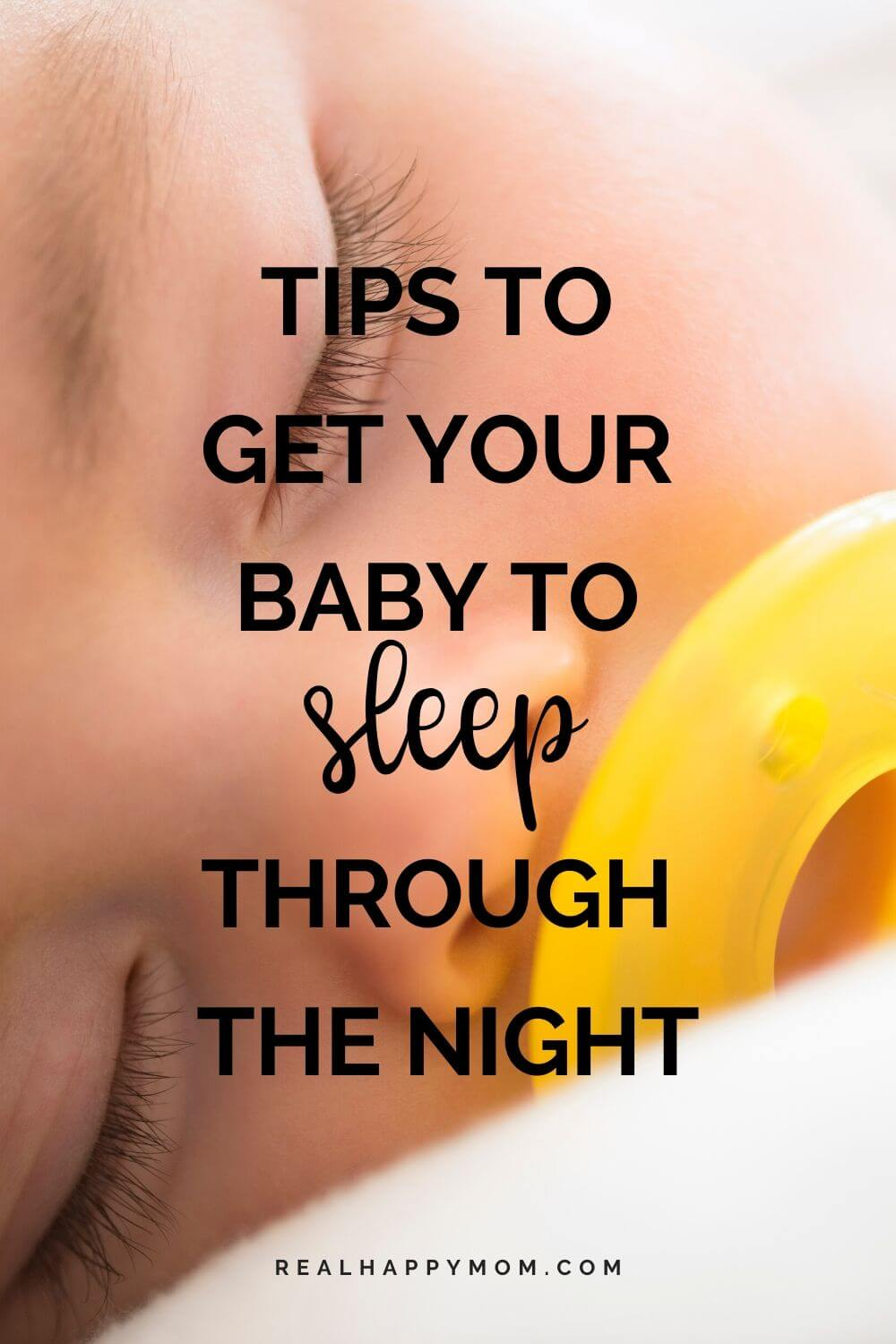 3 Tips to Get Your Baby to Sleep Through the Night