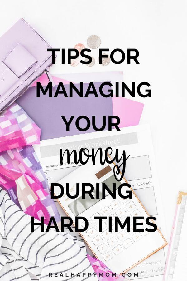 Tips for Managing your Money During Hard Times (COVID-19 Series) 1