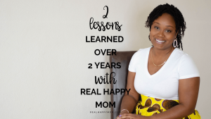 Real Happy Mom Podcast 10