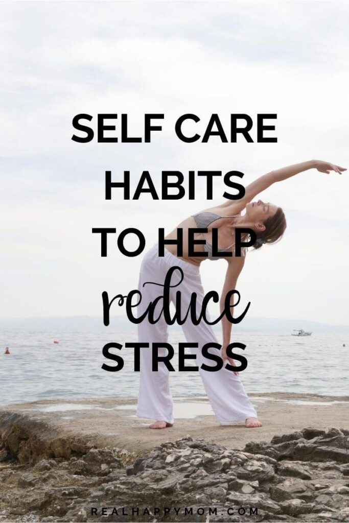 5 Habits That are Self Care to Reduce Stress 1
