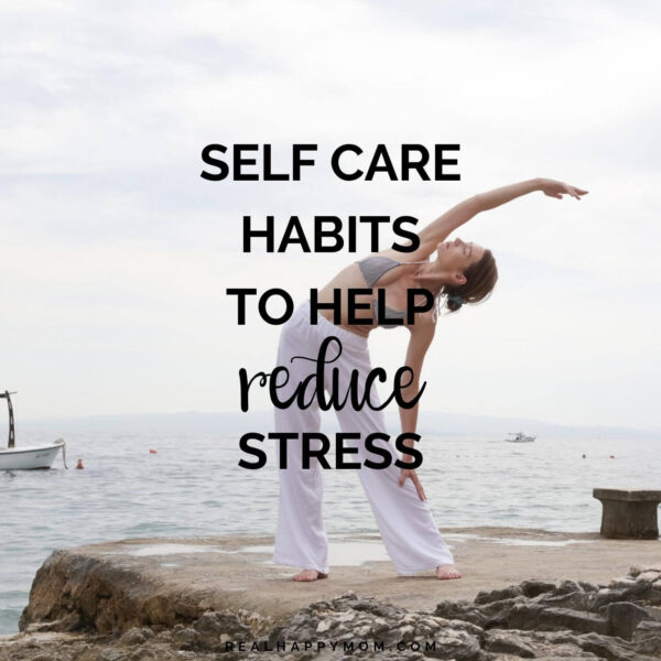 5 Habits That are Self Care to Reduce Stress